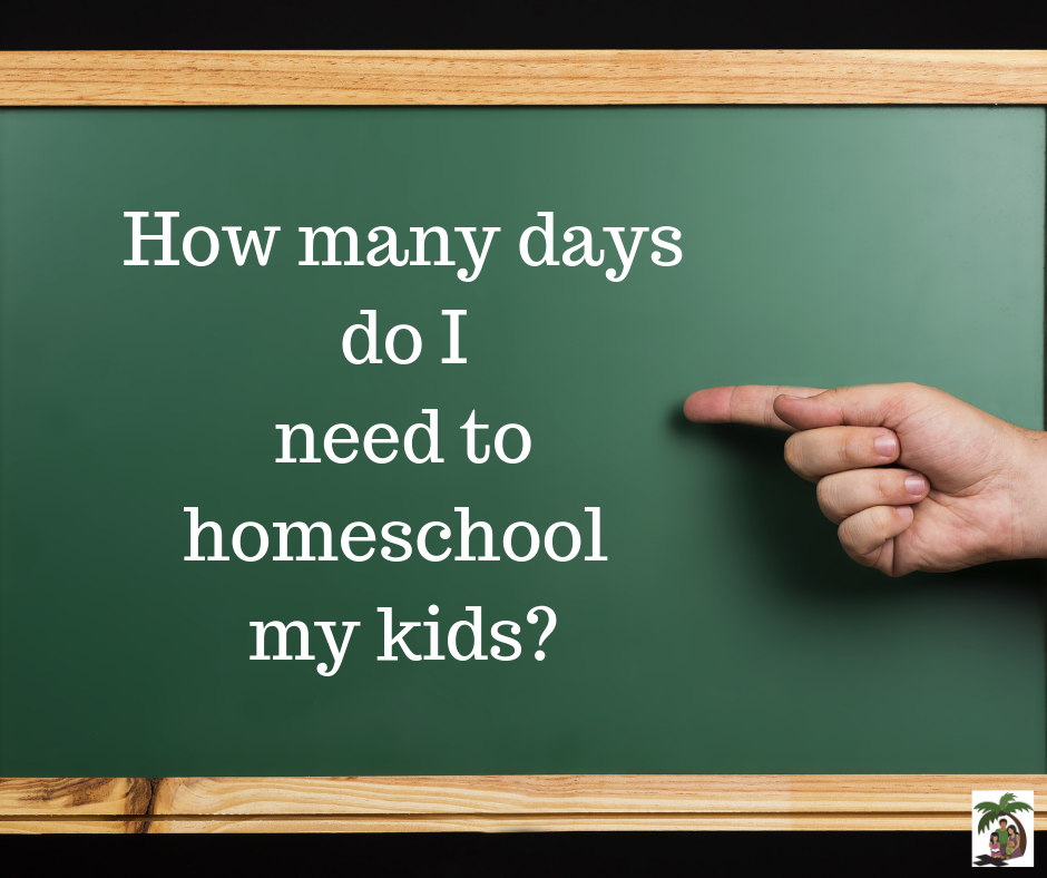 How many days to homeschool?